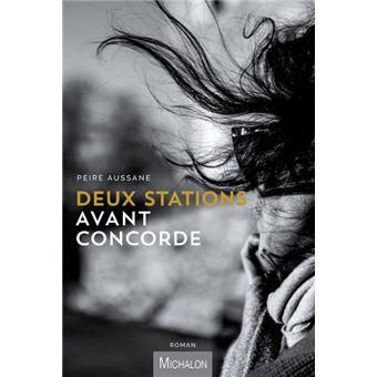Deux-stations-avant-Concorde