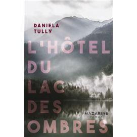 L-Hotel-du-lac-des-ombres