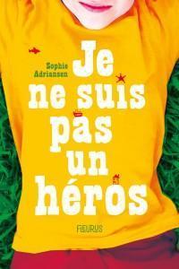 CVT_Je-ne-suis-pas-un-heros_8430